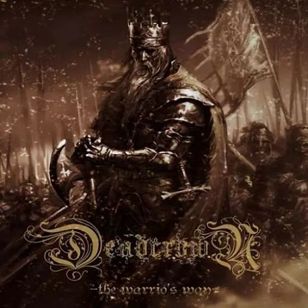 Dead Crown - The Warrior's Way (2014) [Remastered 2017] 320 kbps