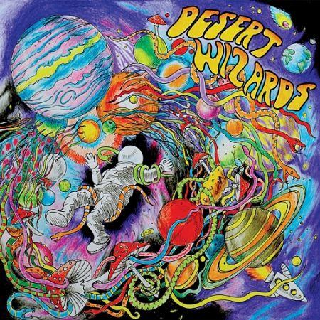 Desert Wizards - Beyond the Gates of the Cosmic Kingdom (2017) 320 kbps