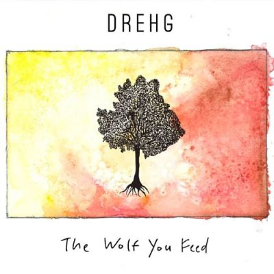 Drehg - The Wolf You Feed (2017) 320 kbps