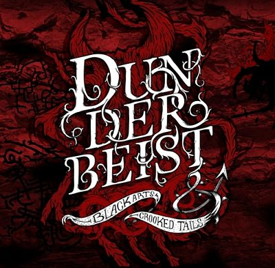 Dunderbeist - Black Arts & Crooked Tails (2012) 320 kbps
