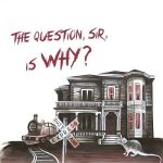 Dustland Express – The Question, Sir, Is Why? (2017) 320 kbps