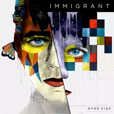 Dyne Side - Immigrant (2017) 320 kbps