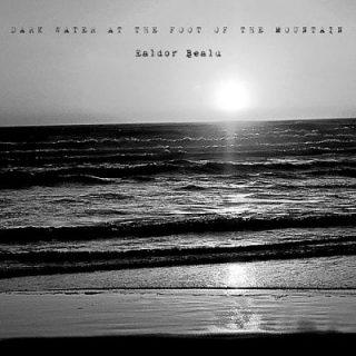 Ealdor Bealu - Dark Water At The Foot Of The Mountain (2017) 320 kbps