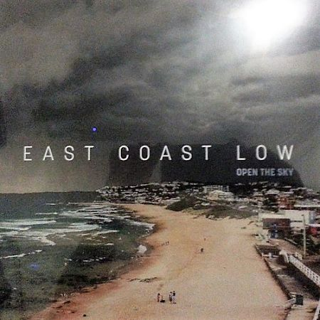 East Coast Low - Open The Sky (2017) 320 kbps