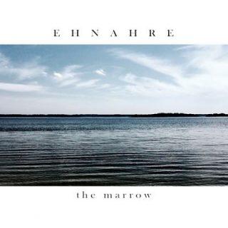 Ehnahre - The Marrow (2017) 320 kbps