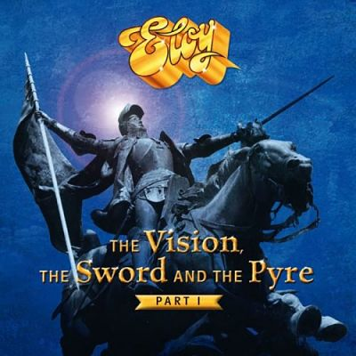 Eloy - The Vision, the Sword and the Pyre, Pt. 1 (2017) 320 kbps