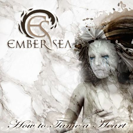Ember Sea - How to Tame a Heart (2017) 320 kbps