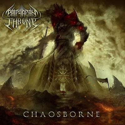 Empyrean Throne - Chaosborne (2017) 320 kbps