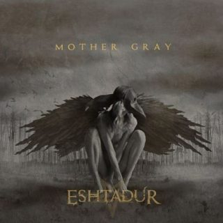 Eshtadur - Mother Gray (2017) 320 kbps