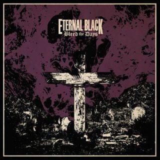 Eternal Black - Bleed the Days (2017) 320 kbps