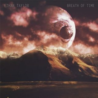 Ethan Taylor - Breath of Time (2017)