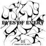 Eyes Of Every – Fires We've Set (2017) 320 kbps