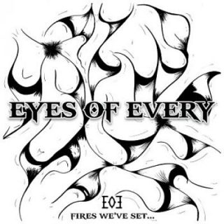 Eyes Of Every - Fires We've Set (2017) 320 kbps