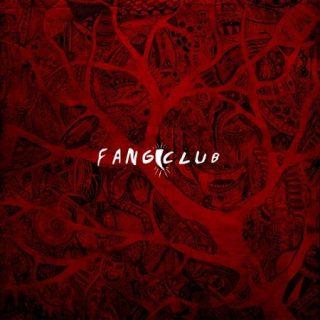 Fangclub - Fangclub (2017) 320 kbps