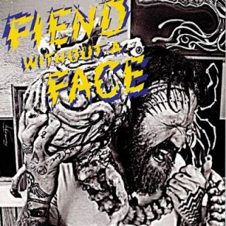Fiend Without A Face (Mastadon) - Fiend Without a Face (2017) 320 kbps