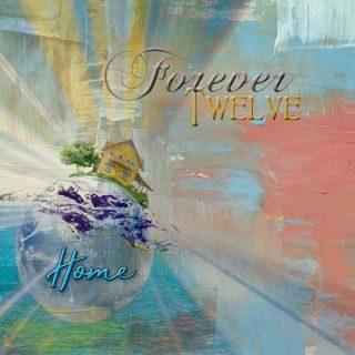 Forever Twelve - Home (2017) 320 kbps