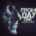 From Day One – Without A Trace (2017) 320 kbps