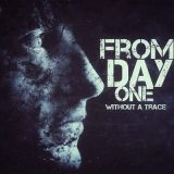 From Day One - Without A Trace (2017) 320 kbps