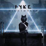Fyke – Nightmares [EP] (2017) 320 kbps