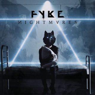 Fyke - Nightmares [EP] (2017) 320 kbps
