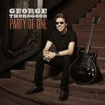 George Thorogood – Party Of One (2017) 320 kbps