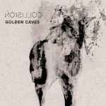 Golden Caves – Collision (2017) 320 kbps