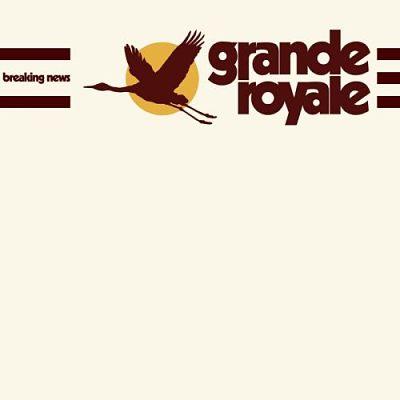 Grande Royale - Breaking News (2017) 320 kbps