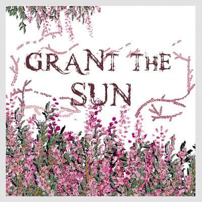 Grant The Sun - Grant The Sun (2017) 320 kbps