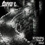 Gravesite - Neverending Trail Of Skulls (2017) 320 kbps
