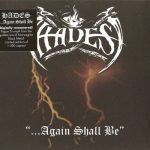 Hades – …Again Shall Be (1994) [Remastered 2017] 320 kbps + Scans