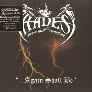 Hades - ...Again Shall Be (1994) [Remastered 2017] 320 kbps + Scans