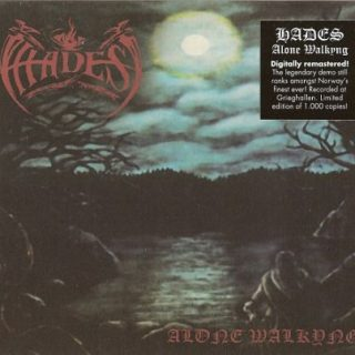 Hades - Alone Walkyng (1993) [Remastered 2017] 320 kbps + Scans