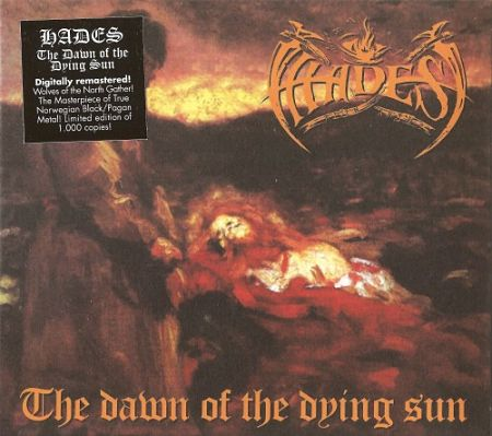 Hades - The Dawn Of The Dying Sun (1997) [Remastered 2017] 320 kbps + Scans
