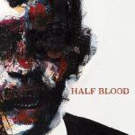 Half Blood - Half Blood (2017) 320 kbps