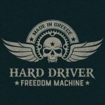 Hard Driver – Freedom Machine (2017) 320 kbps