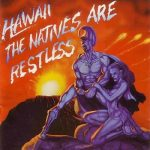 Hawaii (Marty Friedman) – The Native Are Restless (1985) [2007, Axe KILLER] 320 kbps + Scans