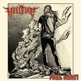 Hell Fire - Free Again (2017) 320 kbps