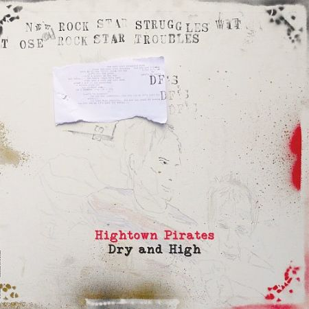 Hightown Pirates - Dry and High (2017) 320 kbps