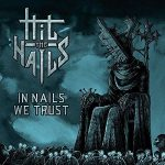 Hit the Nails – In Nails We Trust (2017) 320 kbps