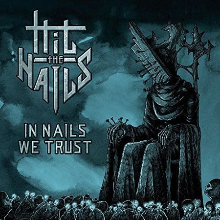 Hit the Nails - In Nails We Trust (2017) 320 kbps