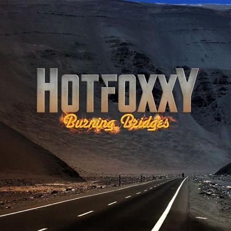 Hot Foxxy - Burning Bridges (2017)