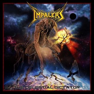 Impalers - The Celestial Dictator (2017) 320 kbps