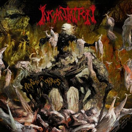 Incantation - Profane Nexus (2017) 320 kbps