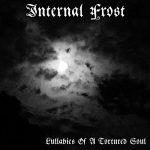 Internal Frost – Lullabies of a Tortured Soul (2017) 320 kbps