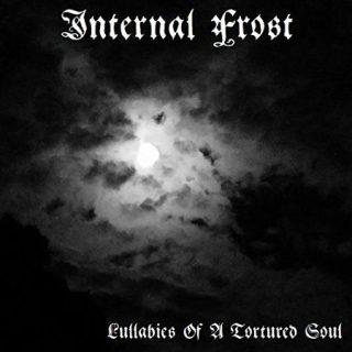 Internal Frost - Lullabies of a Tortured Soul (2017) 320 kbps