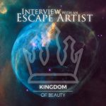 Interview With An Escape Artist – Kingdom Of Beauty (2017) 320 kbps