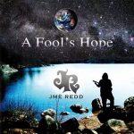JME Redd – A Fool's Hope (2017) 320 kbps