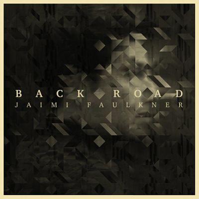 Jaimi Faulkner - Back Road (2017) 320 kbps