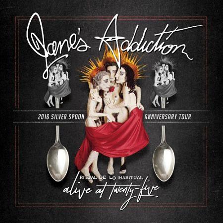 Jane's Addiction - Alive at Twenty-Five - Ritual De Lo Habitual Live (2017) 320 kbps