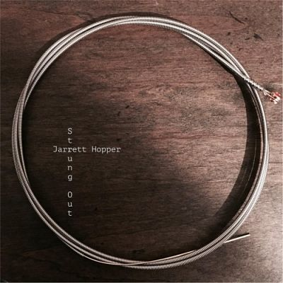 Jarrett Hopper - Strung Out (2017) 320 kbps